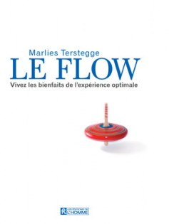 Comment trouver la motivation à draguer en utilisant l'expérience optimale du flow